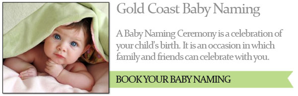 Gold Coast Baby Naming Ceremonies